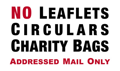 The new sticker! The text on the sticker reads: 'No leaflets, circulars, charity bags - addressed mail only'